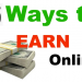 6 Best Ways To Earn Money Online 2018